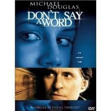 Don't Say A Word Douglas Michael