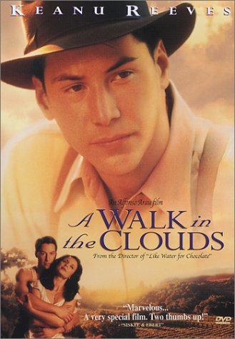 Walk In The Clouds Reeves Sanchez Gijon Clr Ws Pg13