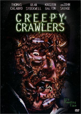 Creepy Crawlers Calabro Stockwell Dalton Savag Clr Pg13