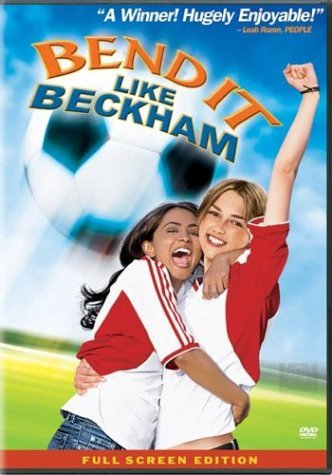 Bend It Like Beckham Nagra Knightley Rhys Myers Ste Pg13