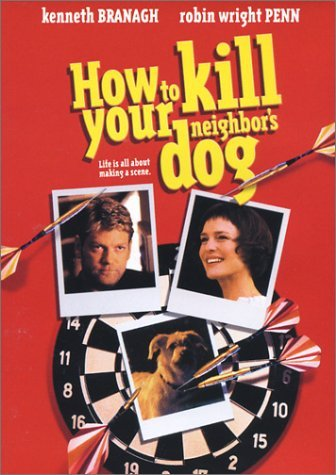 How To Kill Your Neighbors Dog How To Kill Your Neighbors Dog Clr R