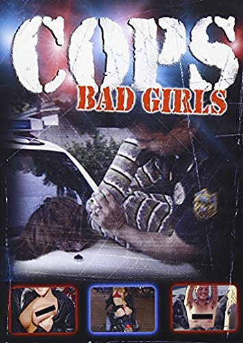 Cops Cops Bad Girls Nr