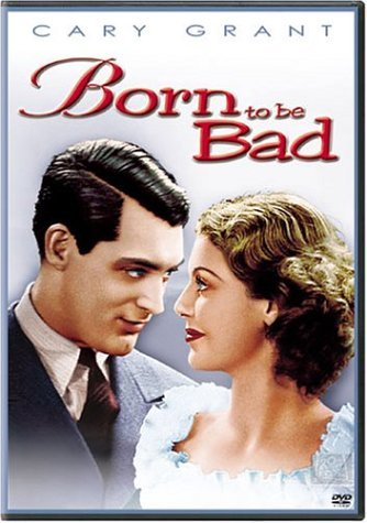 Born To Be Bad Grant Young Kelk Travers Clr Nr