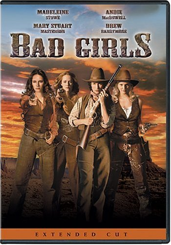 Bad Girls Stowe Macdowell Masterson Clr R Extended