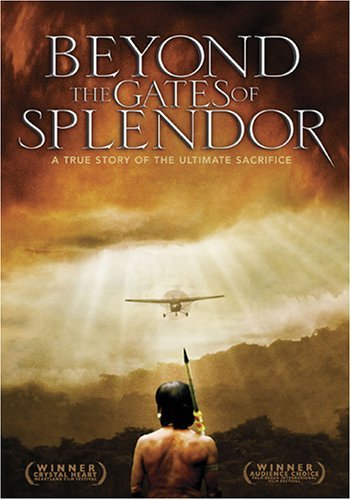 Beyond The Gates Of Splendor Beyond The Gates Of Splendor Clr Pg13