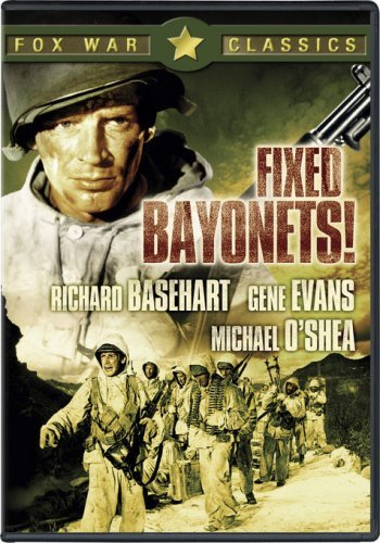 Fixed Bayonets (1951) Fixed Bayonets 1951 Ws Nr