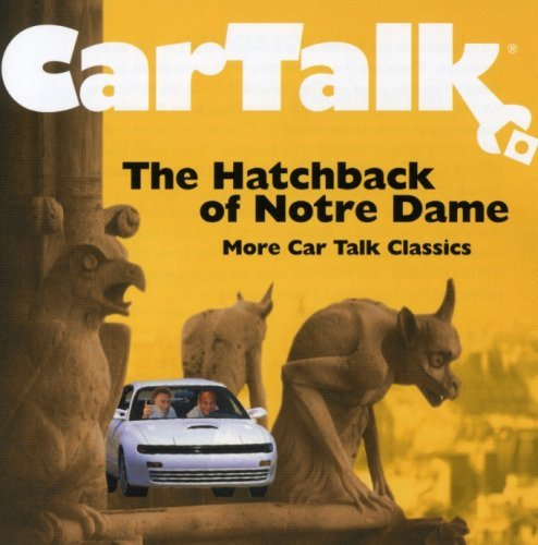 Tom & Ray Magliozzi Car Talk Hatchback Of Notre D