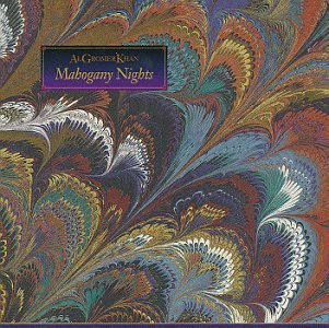 Al Gromer Khan Mahogany Nights