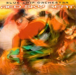 Blue Chip Orchestra Red Sky Beat