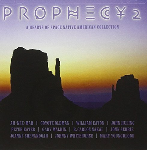 Prophecy Vol. 2 A Hearts Of Space Nativ