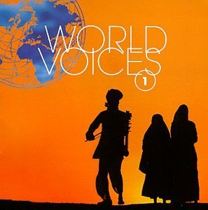 World Voices Vol. 1 World Voices World Voices