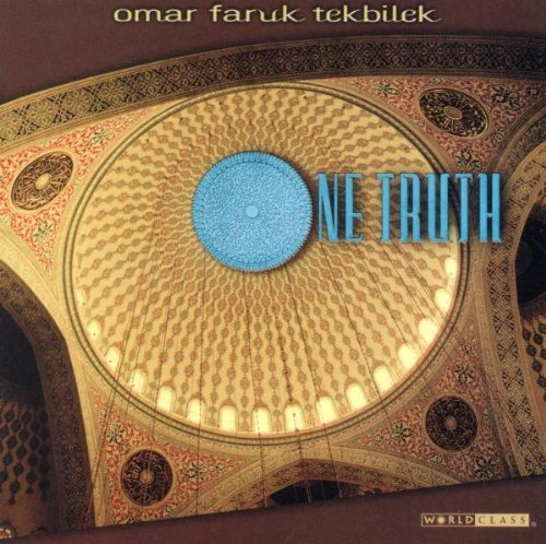 Omar Faruk Tekbilek One Truth