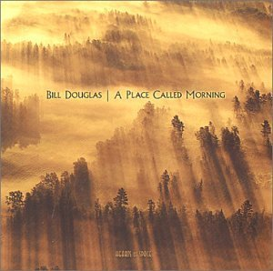Bill Douglas Place Called Morning