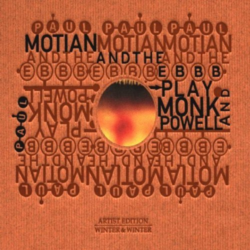 Paul & The Electric Beb Motian Play Monk & Powell