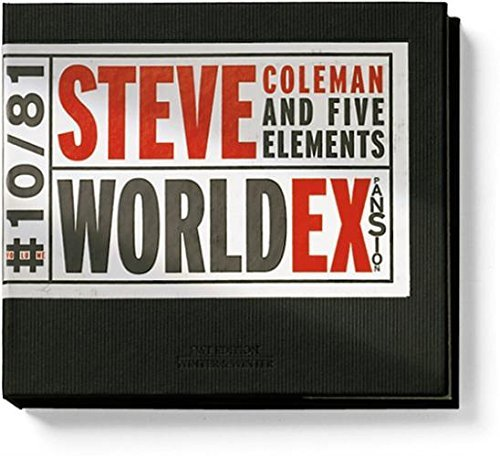 Steve & Five Elements Coleman World Expansion Feat. Dyson Wilson Haynes Allen Johnson Bell Eubanks