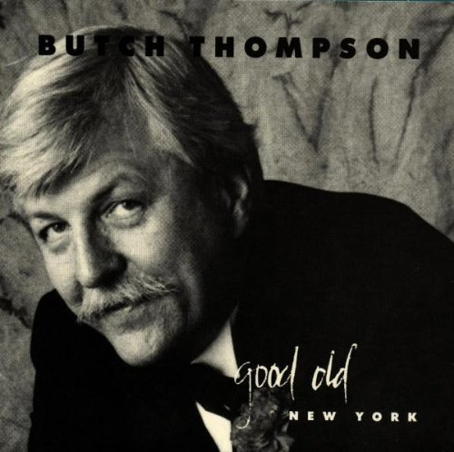 Butch Thompson Good Old New York 88's