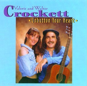 Valerie & Walter Crockett Unbutton Your Heart