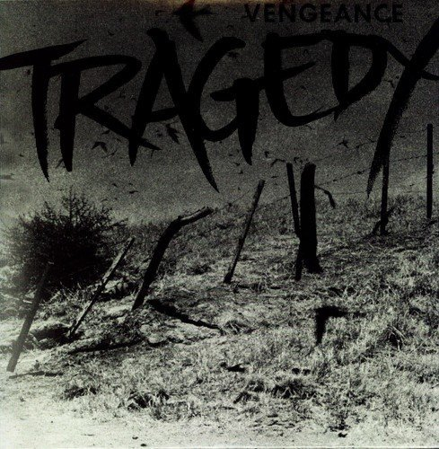 Tragedy Vengeance