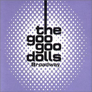 Goo Goo Dolls Broadway Import