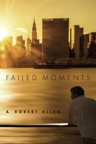 A. Robert Allen Failed Moments
