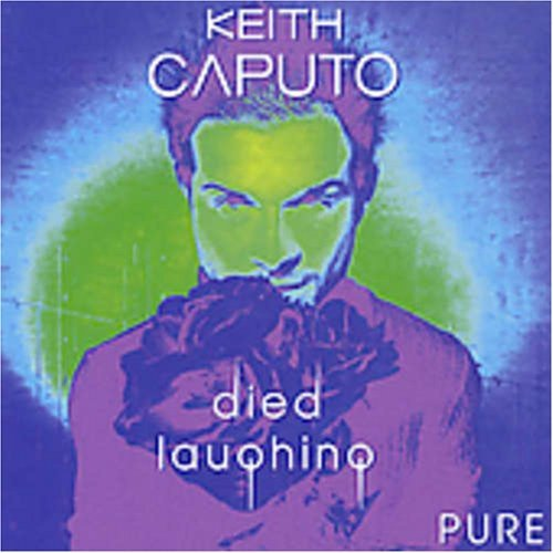 Keith Caputo Died Laughing Pure Import Nld
