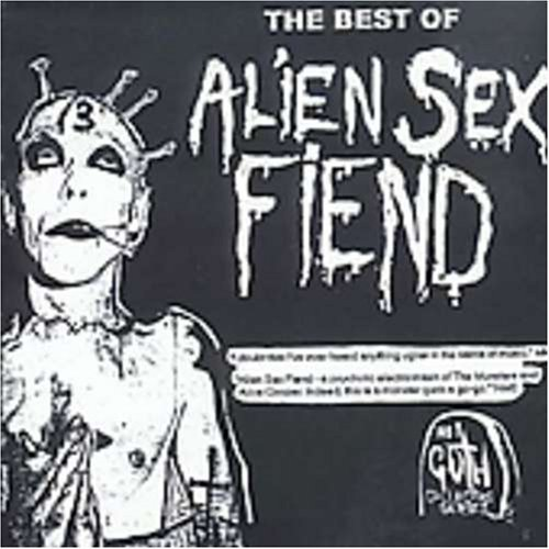 Alien Sex Fiend Best Of Alien Sex Fiend Import Gbr