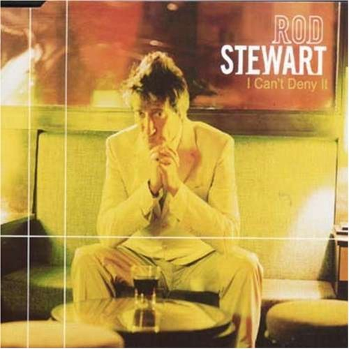Rod Stewart Can't Deny It Import Aus B W Peach Do Wah Diddy