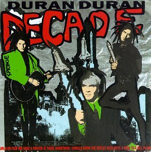 Duran Duran Decade Greatest Hits Import Gbr