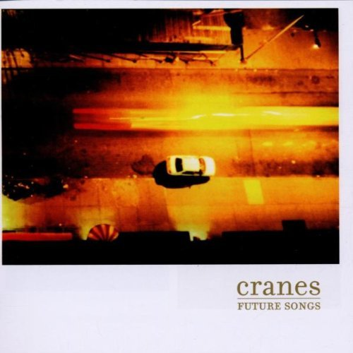 Cranes Future Songs Import Fra
