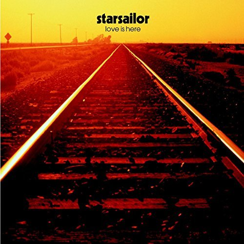 Starsailor Love Is Here Import Gbr