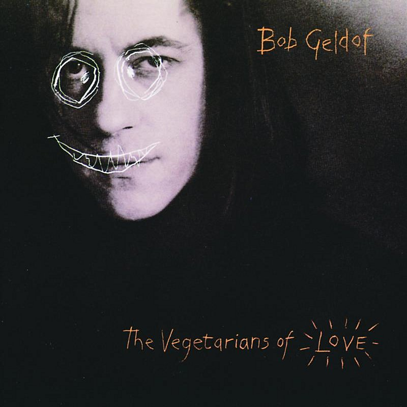 Bob Geldof Vegetarians Of Love Import Swe