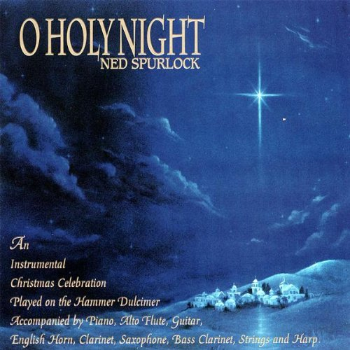Ned Spurlock O Holy Night