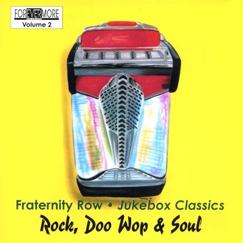 Fraternity Row Juke Box Classi Vol. 2 Fraternity Row Juke Box Fraternity Row Juke Box Classi