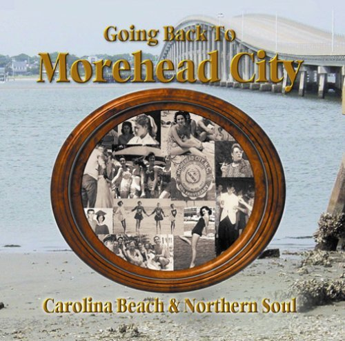 Going Back To Morehead City Going Back To Morehead City Showvinistics O'banion