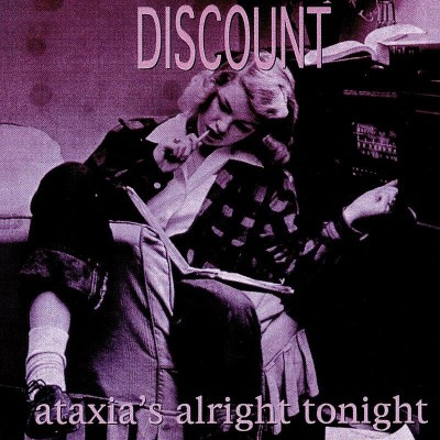 Discount Ataxia's Alright Tonight