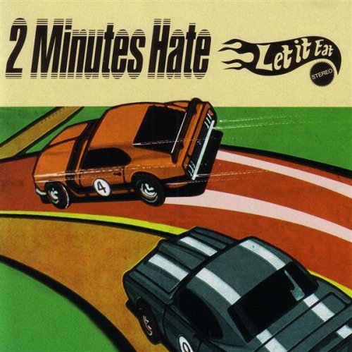 Two Minutes Hate Let It Eat
