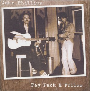 John Phillips Pay Pack & Follow Feat. Jagger Richards Taylor