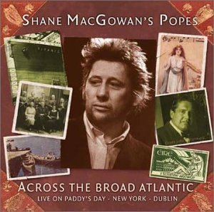Shane Macgowan Across Broad Atlantic Live