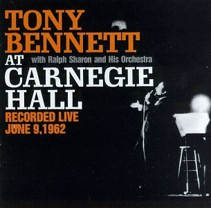 Tony Bennett At Carnegie Hall Live 1962