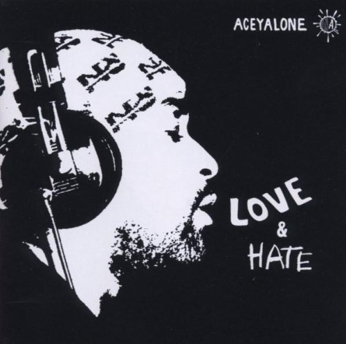 Aceyalone Love & Hate Explicit Version