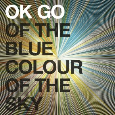 Ok Go Of The Blue Colour Of The Sky Deluxe Ed.