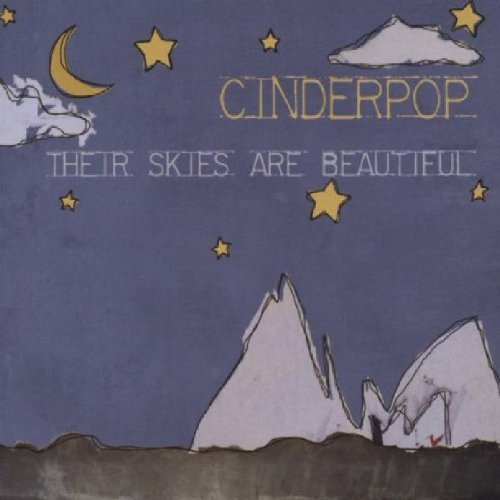 Cinderpop Their Skies Are Beautiful