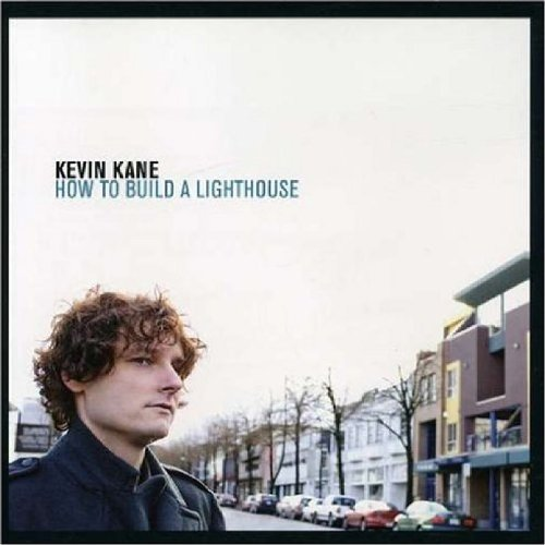 Kevin Kane How To Build A Lighthouse