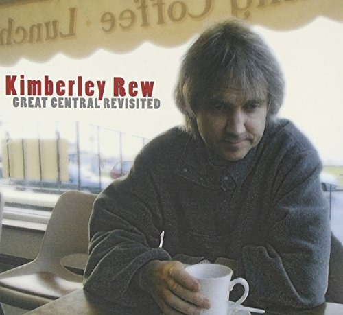 Kimberley Rew Great Central Revisited