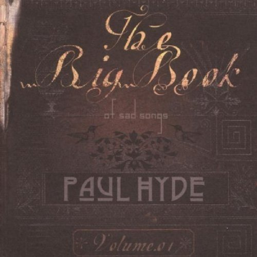 Paul Hyde Big Book Of Sad Songs