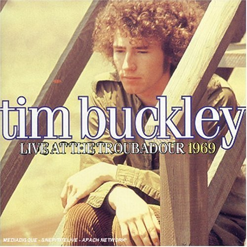 Tim Buckley 1969 Live At The Troubadour