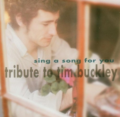 Sing A Song For You Sing A Song For You Mojave 3 Lanegan Tram T T Tim Buckley 2 CD Set