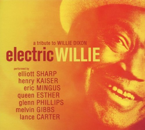 Elliott Sharp Electric Willie