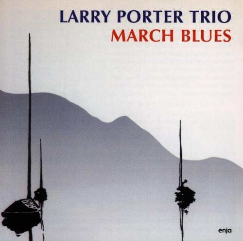 Larry Trio Porter March Blues