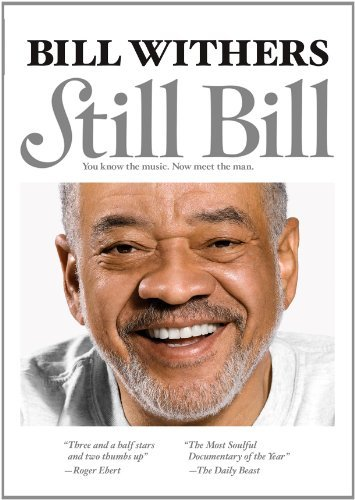Bill Withers Still Bill